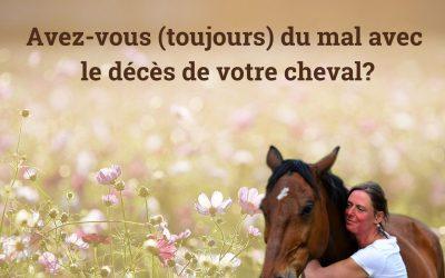 Votre cheval est-il décédé?